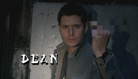 I figure this is how Dean goes through much of life.